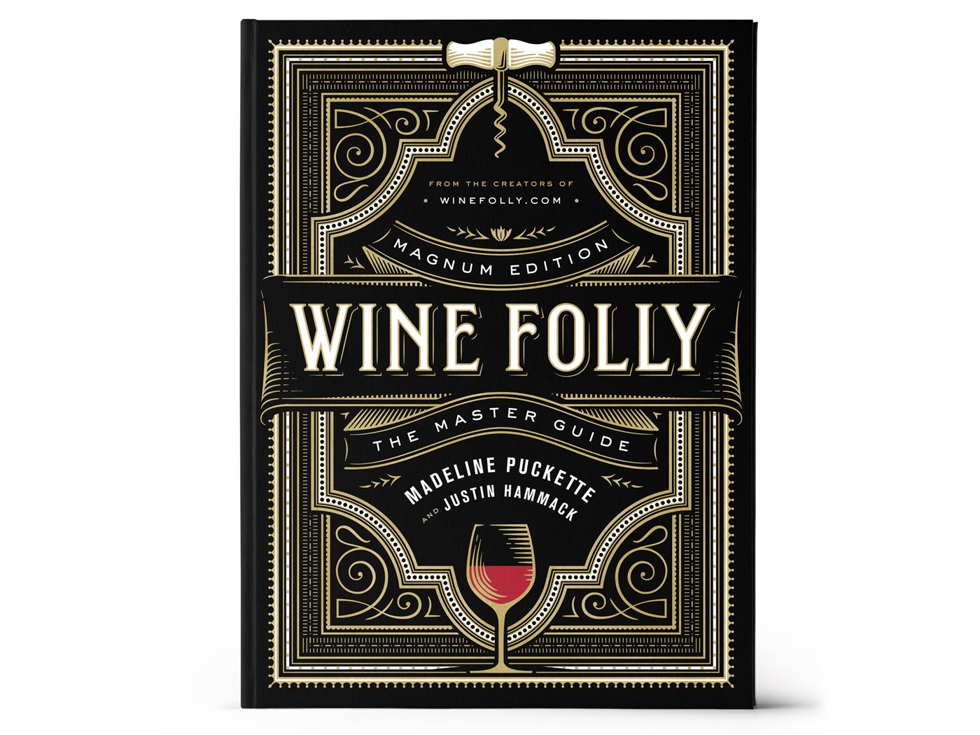 Wine Folly: Magnum Edition The Master Guide